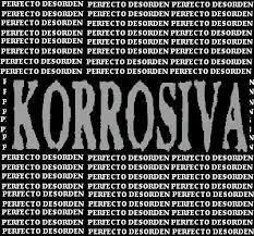 CD KORROSIVA PERFECTO DESORDEN