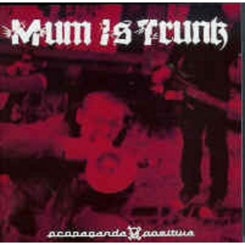 CD MUM IS TRUNK PROPAGANDA POSITIVA