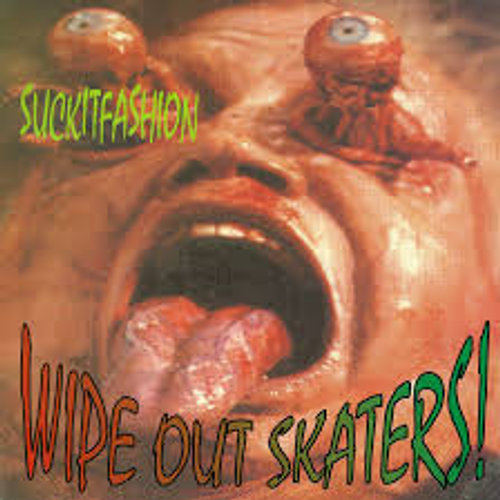 LP WIPE OUT SKATERS SUCKITFASHION