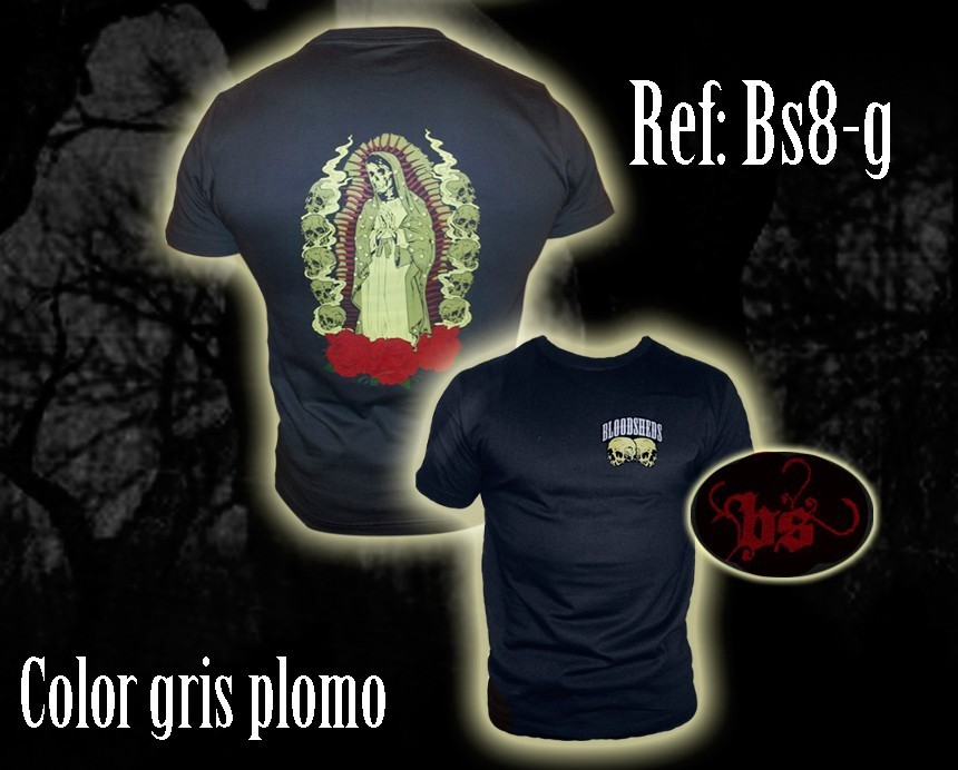 CAMISETA BLOODSHEDS VIRGEN GRIS CHICO