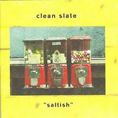 LP CLEAN SLATE   SALTISH