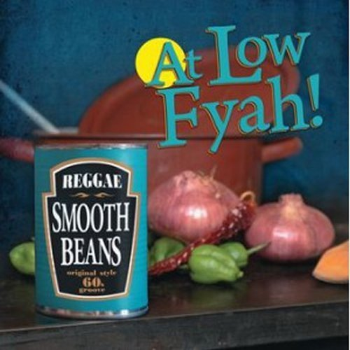 LP SMOOTH BEANS AT LOW FYAH