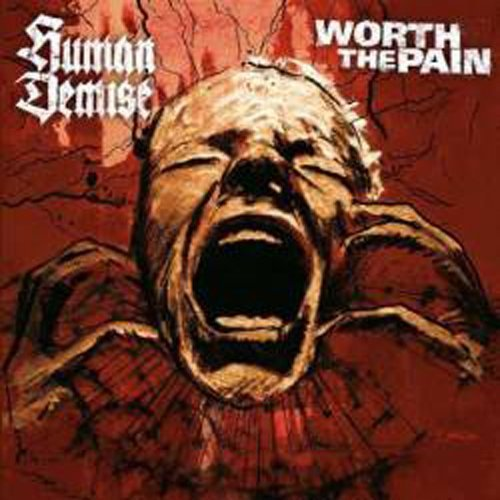 EP HUMAN DEMISE/ WORTH THE PAIN
