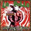 "CD LA POLLA RECORDS ""CARNE PA LA PICADORA"""