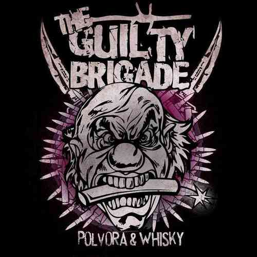 "CD THE GUILTY BRIGADE ""POLVORA & WHISKY"""
