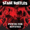 "CD STAGE BOTTLES ""POWER FOR REVENGE"""