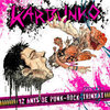 "CD KARBUNKO ""12 ANYS DE PUNK-ROCK-TRINXAT"""