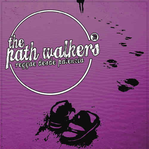 "EP THE PATH WALKERS ""REGGAE DESDE PALENCIA"""