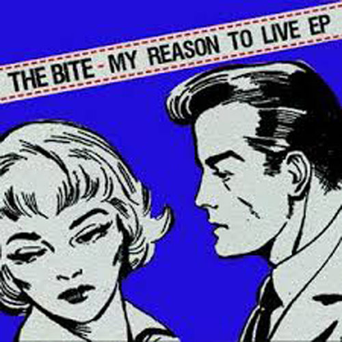 "EP THE BITE ""MY REASON TO LIVE"""