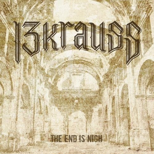 "CD 13KRAUSS ""THE END IS NIGH"""