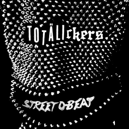 "EP TOTALICKERS ""STREET D-BEAT"""
