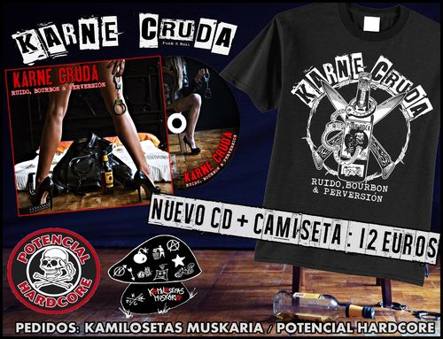 "PACK OFERTA CAMISETA KARNE CRUDA +CD ""RUIDO, BOURBON & PERVERSION"""