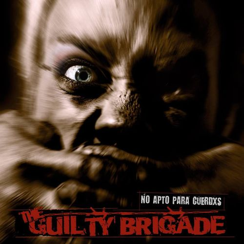 "CD THE GUILTY BRIGADE ""NO APTO PARA CUERDXS"""