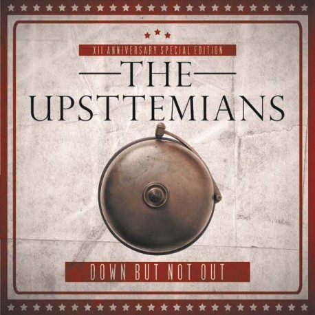 "EP DOBLE UPSTTEMIANS, THE ""DOWN BUT NOT OUT"""