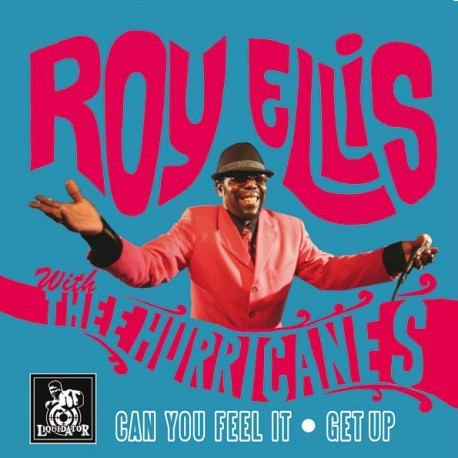"EP ROY ELLIS WITH THEE HURRICANES ""CAN YOU FEEL IT"""