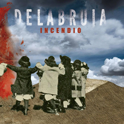 "CD DELABRUJA ""INCENDIO"""