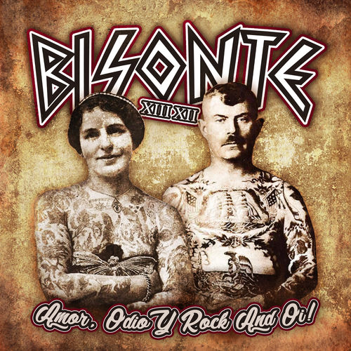 "PRE-ORDER LP BISONTE XIII XII ""AMOR, ODIO Y ROCK AND OI!"""